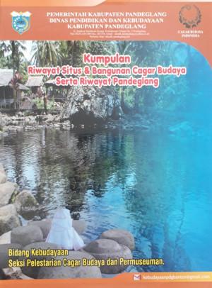 Kumpulan Riwayat Situs & Bangunan Cagar Budaya Serta Riwayat Pandeglang