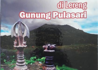 Tapak Peradaban Purba Di Lereng Gunung Pulosari