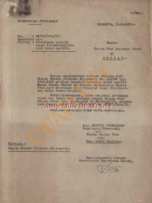 Surat dari Kementrian Pertahanan kepada kepala staf Angkatan Udara No.Kp/Bu/9012/57 tanggal 11 mei 1957 tentang permohonan kembali tanah PU Adi Sucipto oleh bekas pemilik.