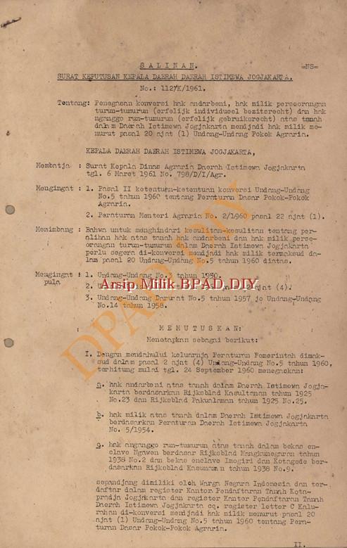 Surat keputusan Kepala Daerah DIY No.112/K/1961, tanggal 15 April 1961 tentang penegasan konfrensi hak anderbani,hak milik perseorangan,turun temurun(ertelijk undividual bezitsrecht)hak nganggo turun �