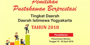 PEMILIHAN PUSTAKAWAN BERPRESTASI TERBAIK 2018 TINGKAT DAERAH DIY