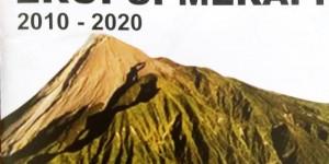 Pameran Arsip Satu Dasawarsa Erupsi Merapi 2010-2020