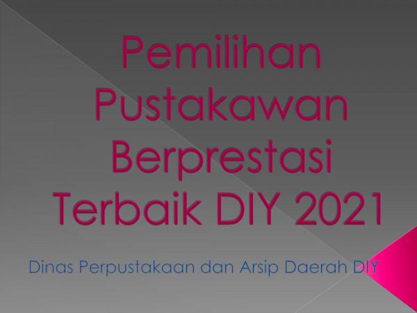 PEMILIHAN PUSTAKAWAN TERBAIK DIY 2021