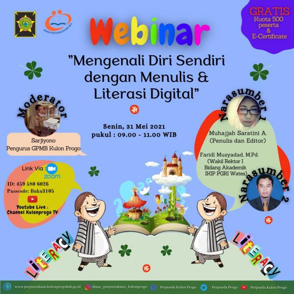 Webinar: Mengenali Diri Sendiri dengan Menulis dan Literasi Digital