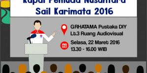Sosialisasi Kapal Pemuda Nusantara Sail Karimata 2016 di Grhatama Pustaka